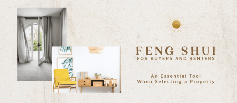 Feng Shui for Buyers & Renters